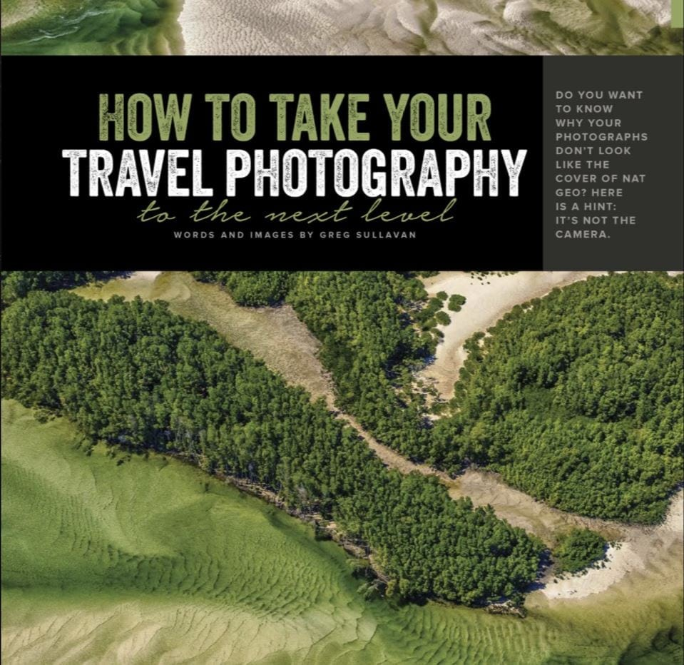 Taking your travel photography to the next level: Issue 30