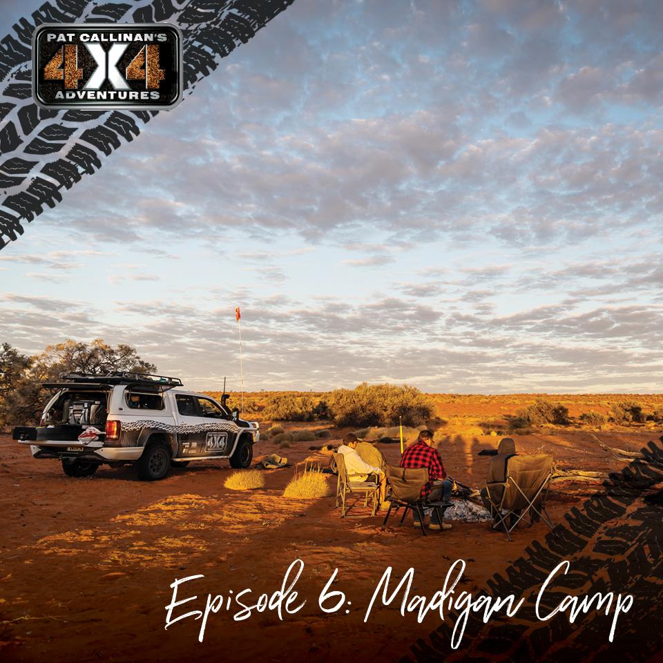 Pc4x4 Ep 6 Madigan Camp
